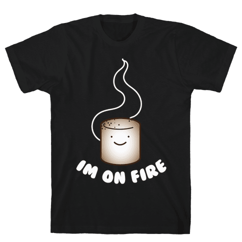 Im on Fire Mens T-Shirt