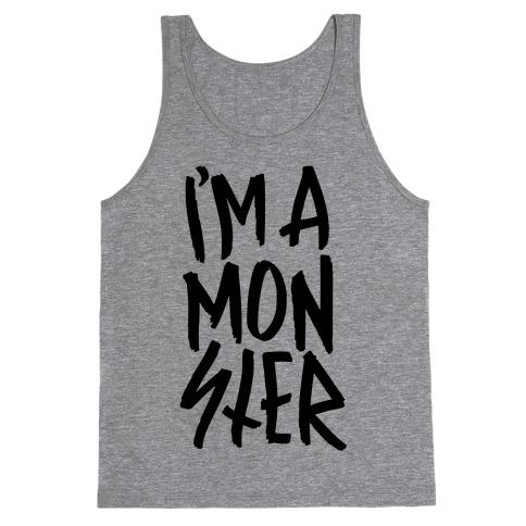 I'm A Monster Tank Top