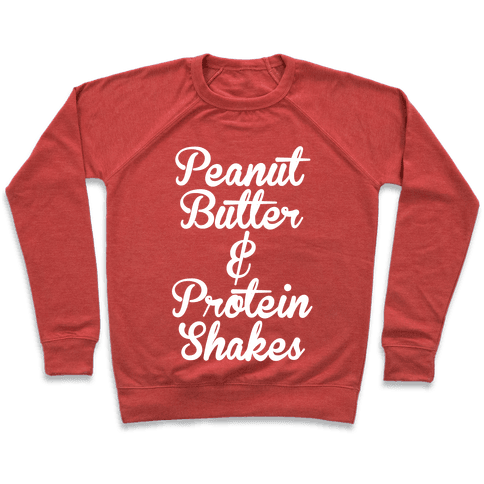 Peanut Butter & Protein Shakes Pullover