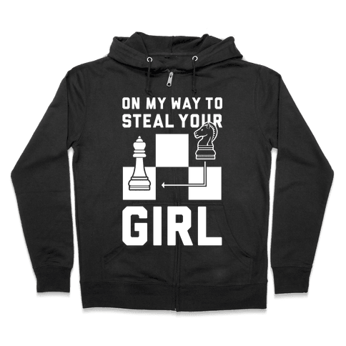 On My Way To Steal Your Girl Chess Zip Hoodie
