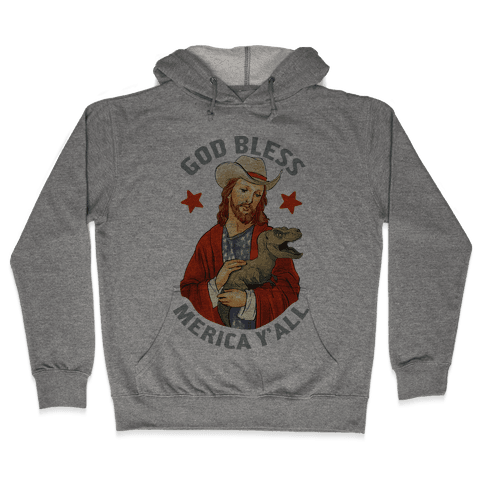 God Bless Merica Y'all Hooded Sweatshirt