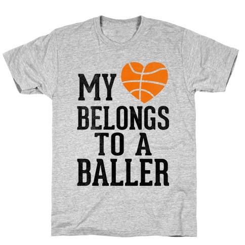 My Heart Belongs To A Baller (Baseball Tee) T-Shirt