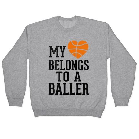 My Heart Belongs To A Baller (Baseball Tee) Pullover