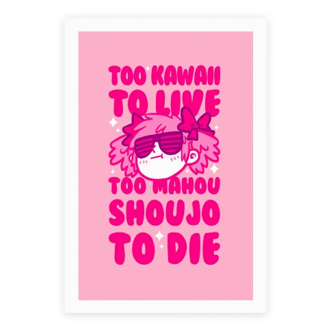 Too Kawaii to Live Too Mahou Shoujo To Die Parody Poster
