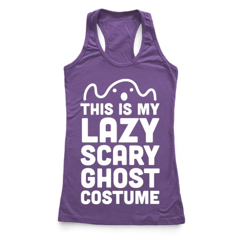 Lazy Scary Ghost Costume (White Ink) Racerback Tank Top