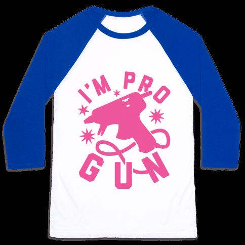 I'm Pro Glue Gun Baseball Tee