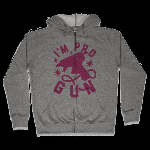 I'm Pro Glue Gun Zip Hoodie