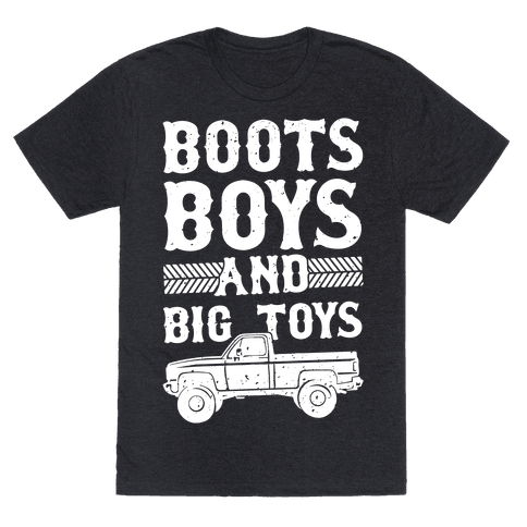 Boots, Boys And Big Toys