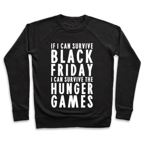 Black Friday Hunger Games Pullover