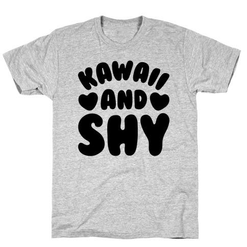 Kawaii and Shy T-Shirt