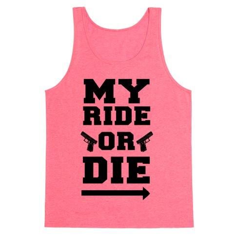 My Ride or Die (Neon Green) Tank Top