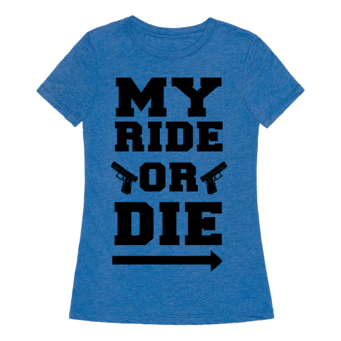 My ride or die neon green t shirt human for Ride or die jewelry