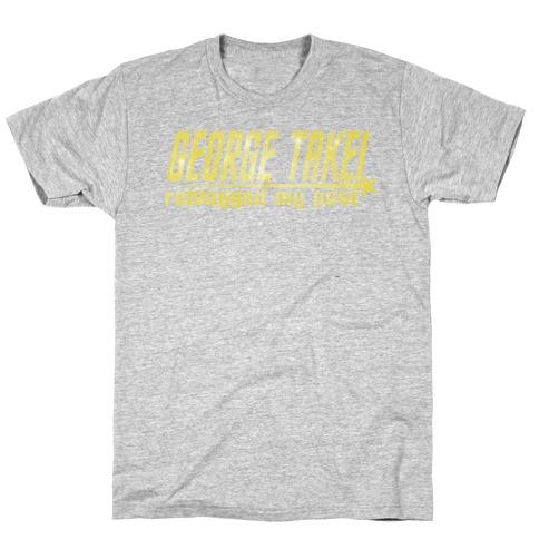 George Takei reblogged my post Mens T-Shirt