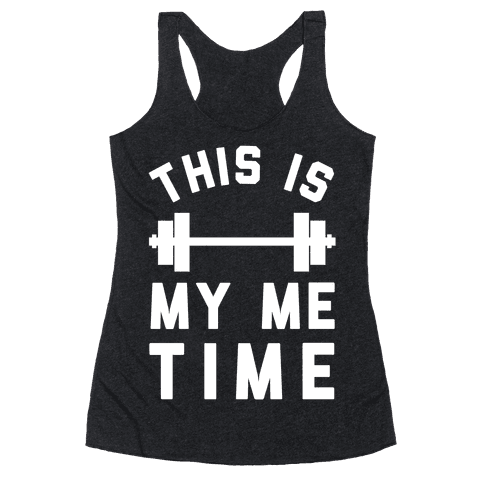 This Is My Me Time (White) Racerback Tank Top