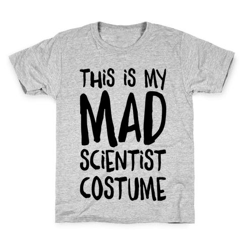 This Is My Mad Scientist Costume Kids T-Shirt
