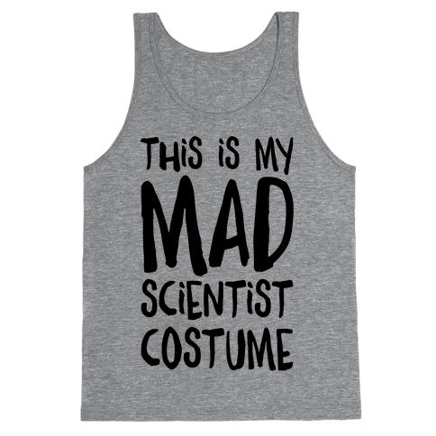 This Is My Mad Scientist Costume Tank Top