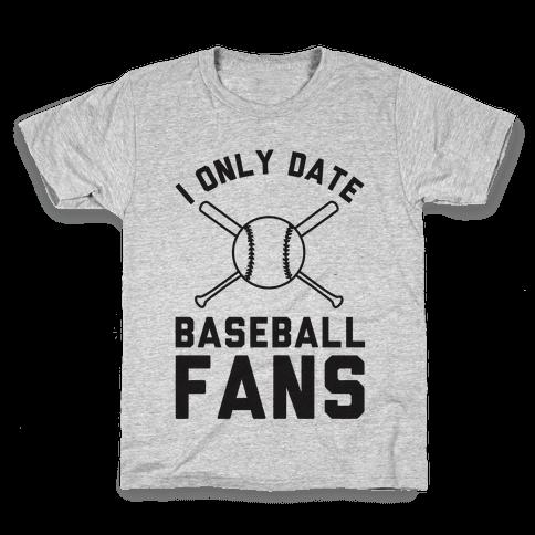 I Only Date Baseball Fans Kids T-Shirt