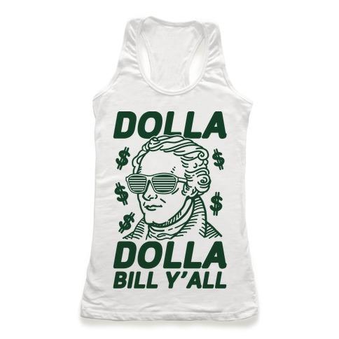 Dolla Dolla Bill Y'all Racerback Tank Top