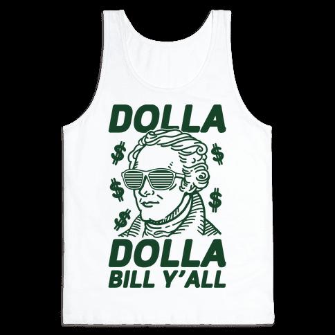 Dolla Dolla Bill Y'all Tank Top