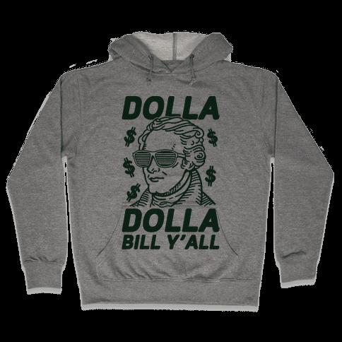 Dolla Dolla Bill Y'all Hooded Sweatshirt