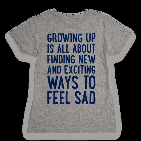 Growing Up Womens T-Shirt