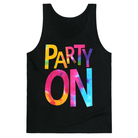 Party On Tank Top