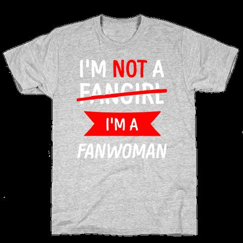 I'm Not A Fangirl Mens T-Shirt