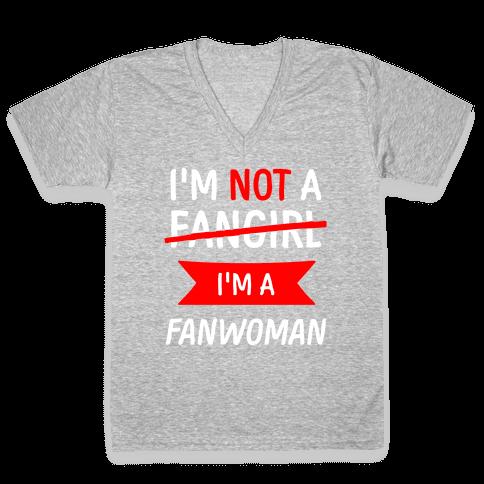 I'm Not A Fangirl V-Neck Tee Shirt