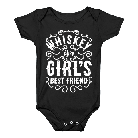 Whiskey Is A Girl's Best Friend Baby Onesy