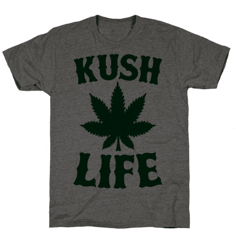 Kush Life Mens T-Shirt