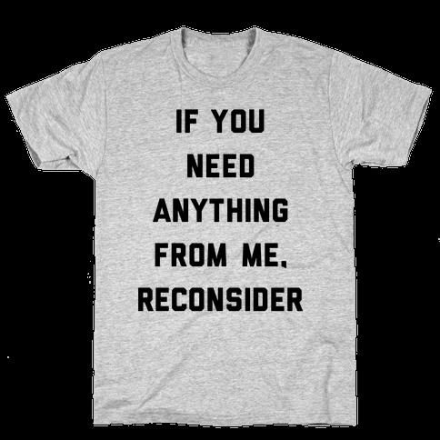 Reconsider Mens T-Shirt