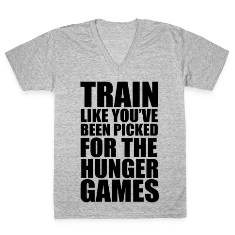 Train for the Hunger Games V-Neck Tee Shirt