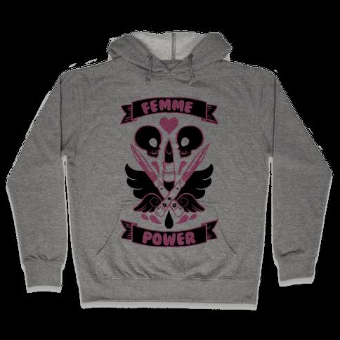 Femme Power Hooded Sweatshirt