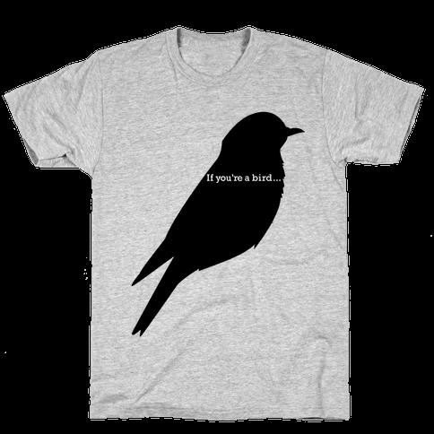 If You're a Bird
