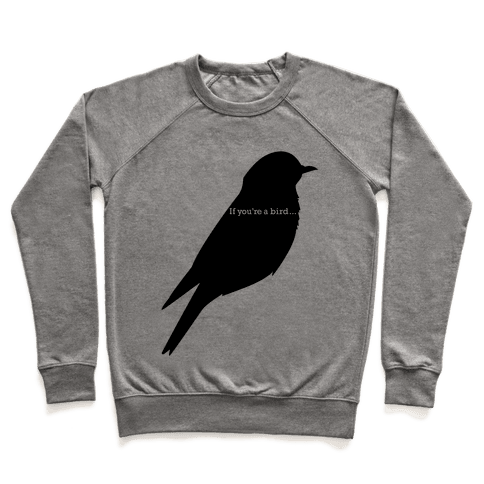 If You're a Bird Pullover