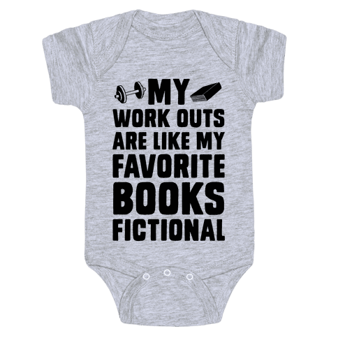 My Workouts are Like My Favorite Books, Fictional (Blue) Baby Onesy