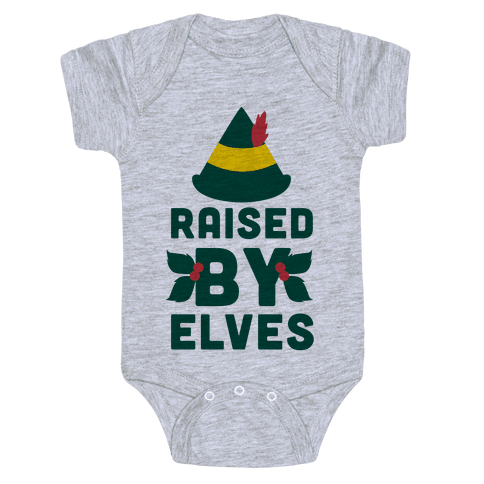Raised By Elves Baby Onesy