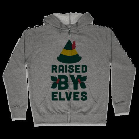 Raised By Elves Zip Hoodie