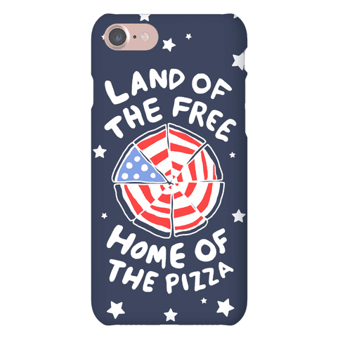 Land of the Free, Home of the Pizza Phone Case