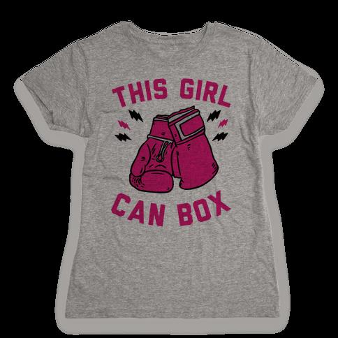 This Girl Can Box Womens T-Shirt