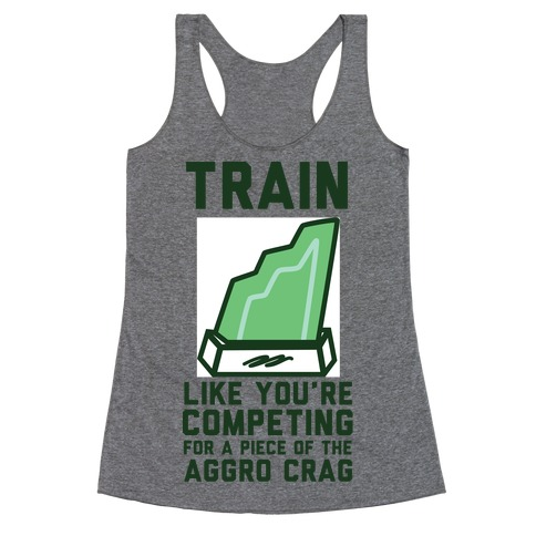 Train Like You're Competing for a Piece of the Aggro Crag Racerback Tank Top