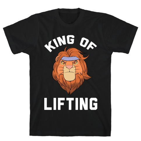 King Of Lifting T-Shirt
