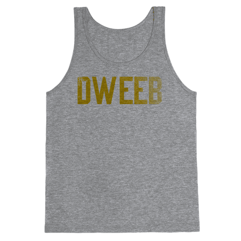 Dweeb Tank Top