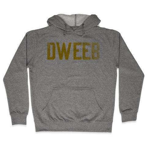 Dweeb Hooded Sweatshirt
