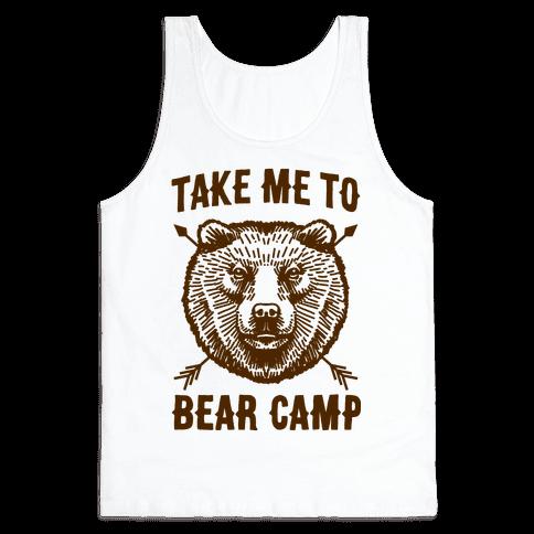 Take Me to Bear Camp Tank Top