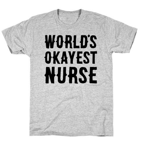 World's Okayest Nurse T-Shirt