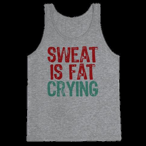 Sweat it off! Tank Top