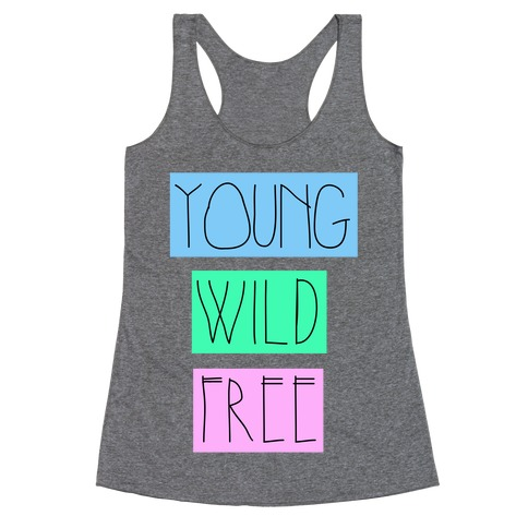 Young Wild Free Racerback Tank Top