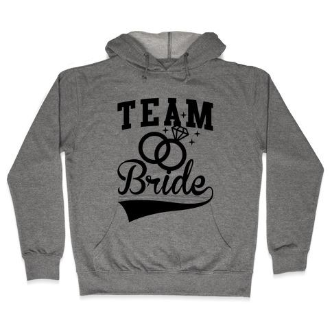Team Bride Hooded Sweatshirt