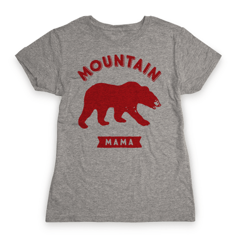 Mountain Mama Womens T-Shirt